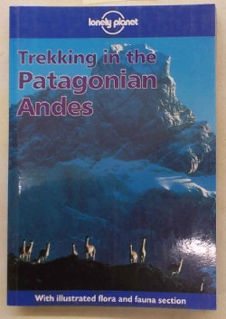 LINDENMAYER CLEM - Trekking in the Patagonian Andes.