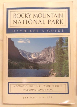 MALITZ JEROME - Rocky Mountain National Park. Dayhiker's guide.