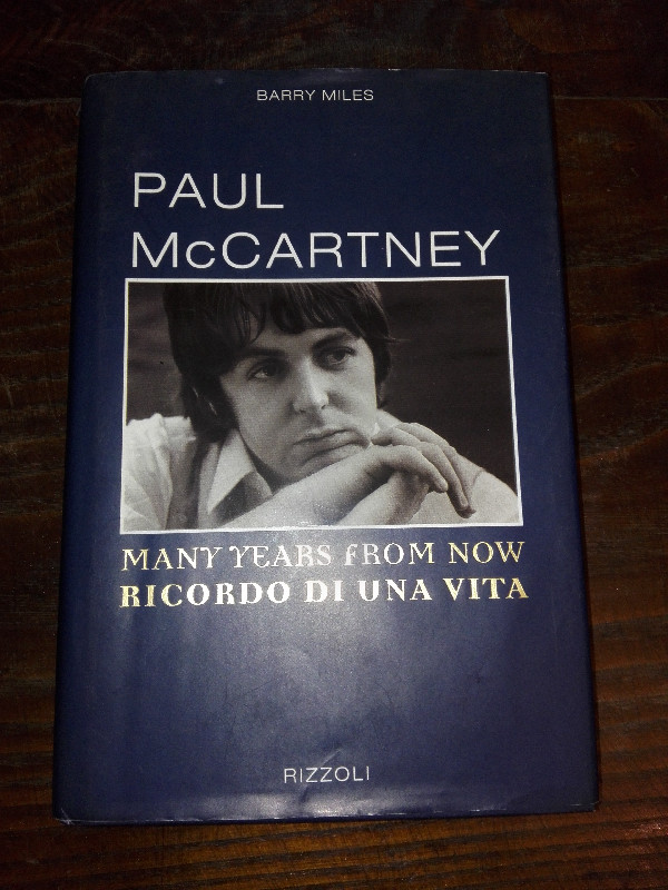 Barry miles - paul mccartney ricordi di una vita - rizzoli